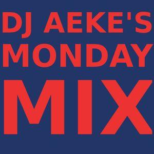 """DJ Aeke's """"Monday Mix"""" Episode 1"""