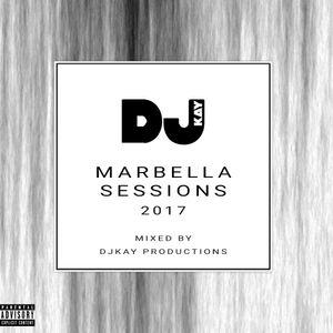 DJKay - Marbella Sessions 2017
