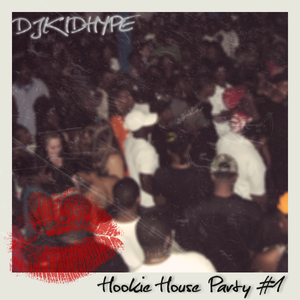 Hookie House Party #1 (Moombahton/Moombahcore Mix)