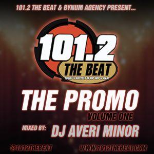 DJ Averi MInor - The Promo Vol. 1 (101.2 The Beat)