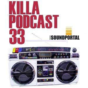 Killa Podcast V.33