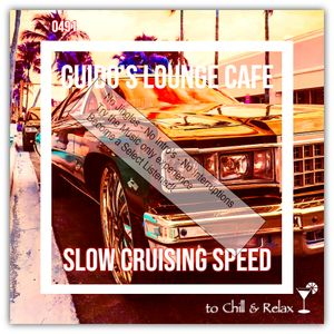 Guido's Lounge Cafe Broadcast 0491 Slow Cruising Speed (Select)