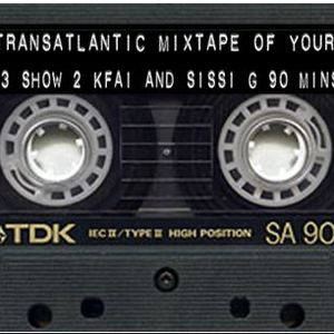 Series 3 Show 2 The Transatlantic Mixtape of Your Mind