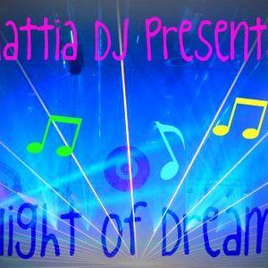 Mattia Dj Presents. Night Of Dreams