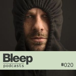 Bleep Podcast 020