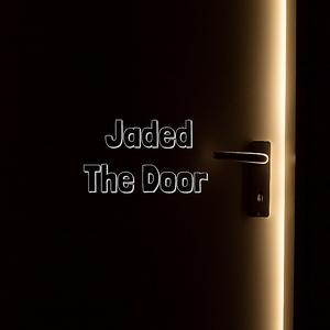 Jaded - The Door
