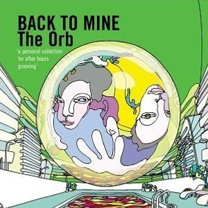 Back To Mine Volume 12 The Orb (2003)