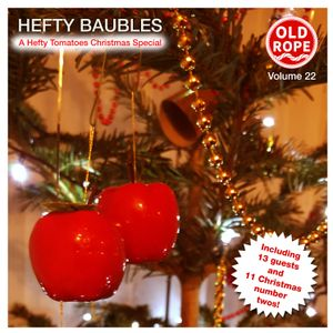 Old Rope: Hefty Baubles (25/12/2016) - [HT 22]