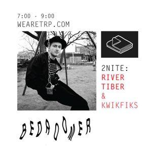 BEDROOMER w RIVER TIBER and KWIKFIKS and DJSILKY - AUG 3 - 2015