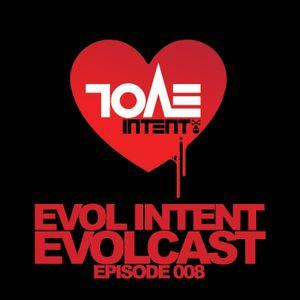 Evolcast 008 - Hosted by Gigantor