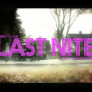 Last Nite  | 034 Mix