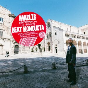 Madlib - Beat Konducta in Bitonto