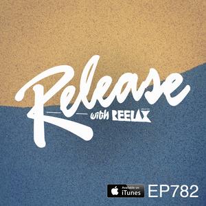 #782 RELEASE with REELAX #UNDERGROUNDPULSE #MONKEYSAFARI