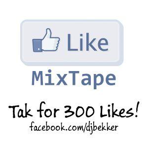 I Like (300 Likes MixTape)