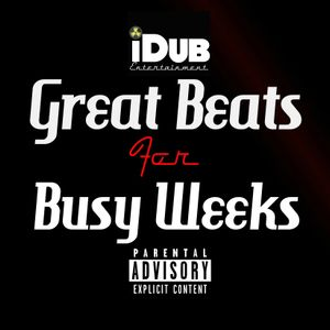 Great Beats for Busy Weeks