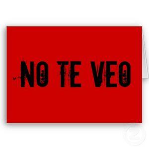 NO TE VEO