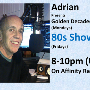 Ade's 80s Show on Affinity Radio 10 April 2015