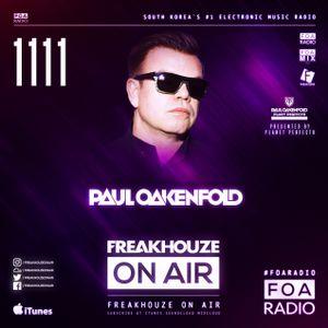 Freakhouze On Air 1111 ● Paul Oakenfold