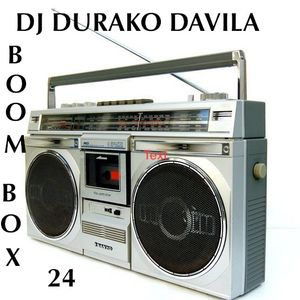 DJ DURAKO DAVILA-BOOM BOX 24