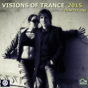 Visions Of Trance 2015 - Chapter One