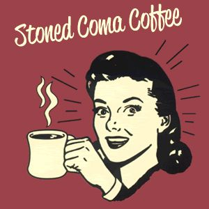 Stoned Coma Coffee #5