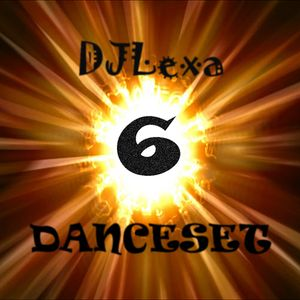 DJLexa - Danceset 6