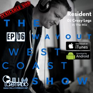 The Way Out West Coast Show Ep 06