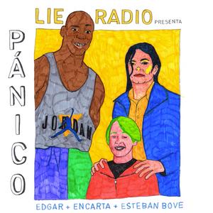 PÁNICO #01 | Encarta · Esteban Bove · Edgar | Sala Malandar 15.06.2018