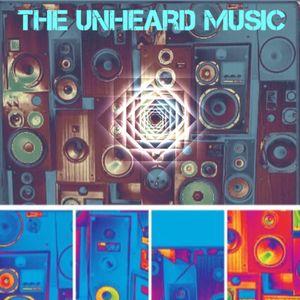 +The Unheard Music+ 6/27/17