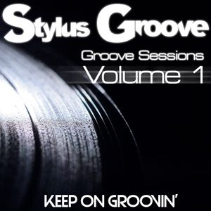 Stylus Groove - Groove Sessions Vol 1