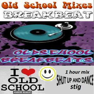 ((( stig ))) old school Breakbeat mix