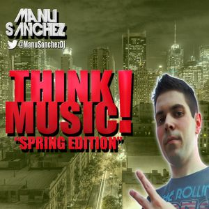 Manu Sánchez @ Think Music! Spring Compilation 2013