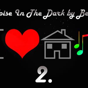 Noise in The Dark 2