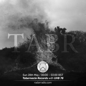 Tabernacle Records w/ UVB 76 - 28th May 2017
