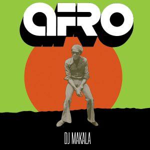 "DJ Makala ""Afro Funk Mix"""