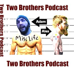 44 - The Brothers Return