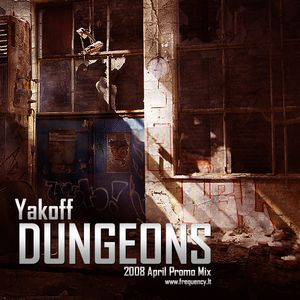 Yakoff - Dungeons (April 2008)