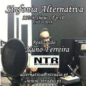 SINFONIA ALTERNATIVA 110th Show - 19Feb2018 - NTR Network Radio - Ep.10