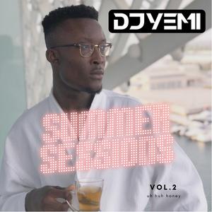 DJYEMI - #SummerSessions 2018 Vol.2 @DJ_YEMI