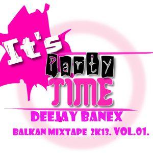 DeeJay Banex - Balkan Mixtape 2k13. vol.01.