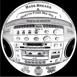 DJ Color C2 - Bass Breaks & Ghetto Funk Mix Vol 1