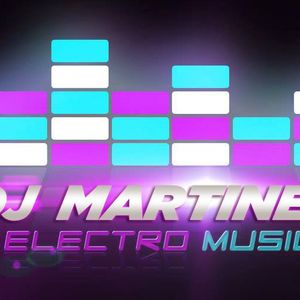 Electro - Dj MaRtinez