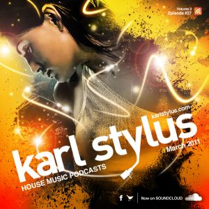 Karl Stylus - House Sessions (Episode 27)
