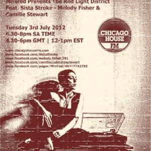 Missred Presents The Red Light District 019 - Part 1 - Sista Stroke & Mel Fisher