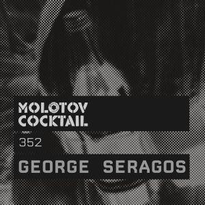 Molotov Cocktail 352 with George Seragos