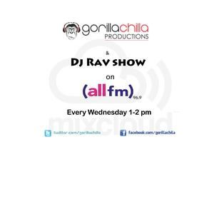 All Fm every Wednesday 1-2 with Gorilla Chilla and Dj Rav 1-2 Pm 23/1/13