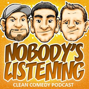 Nobody's Listening Episode 123 - Nameplate Hate