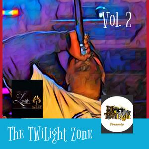 DJ TWiLight Presents: The TWiLight Zone Vol. 2