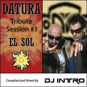 """Datura Tribute """"El Sol"""" by DJ Intro"""