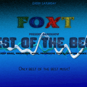 Foxt - Best Of The Best Radioshow Episode 135 (Special Mix: Mr. Pit) [16.07.2016]